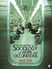 An Introduction to the Sociology of Work and Occupations ebook by Rudi Volti