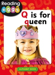 Q is for queen ebook by Katy Pike, Amanda Santamaria