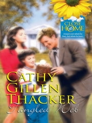 Tangled Web (Mills & Boon M&B) ebook by Cathy Gillen Thacker