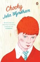 Chocky ebook by John Wyndham