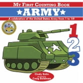 My First Counting Book: Army ebook by Cindy Entin