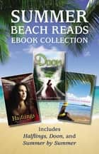 Summer Beach Reads Ebook Collection ebook by Various Authors