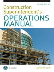 Construction Superintendent Operations Manual ebook by Sidney Levy