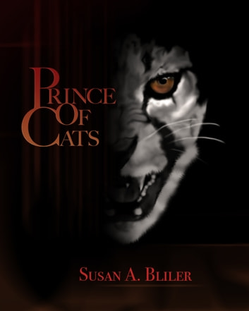 Prince of Cats ebook by Susan A Bliler
