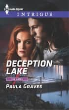 Deception Lake ebook by Paula Graves