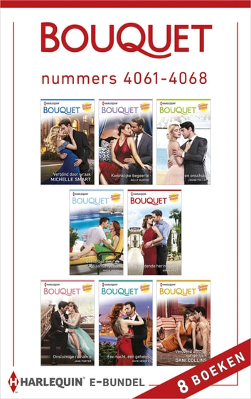 Bouquet e-bundel nummers 4061 - 4068 - 8-in-1 ebook by Michelle Smart,Kelly Hunter,Louise Fuller,Andie Brock,Annie West,Jane Porter,Kate Hewitt,Dani Collins