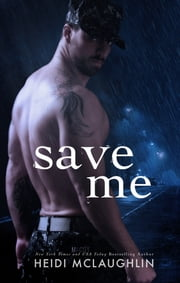 Save Me ebook by Heidi McLaughlin
