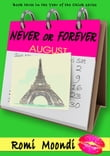 Never or Forever (Book 3 in the Year of the Chick series)