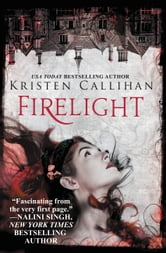 Firelight ebook by Kristen Callihan