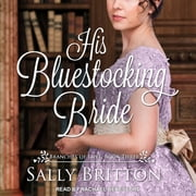 His Bluestocking Bride - A Regency Romance audiobook by Sally Britton