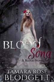 Blood Song (#2) ebook by Tamara Rose Blodgett