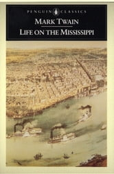 Life on the Mississippi ebook by Mark Twain,James M. Cox
