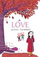 Love - Joy of Love Love Redefined eBook by Blue Orb