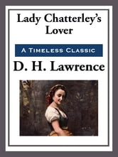 Lady Chatterley's Lover ebook by D. H. Lawrence