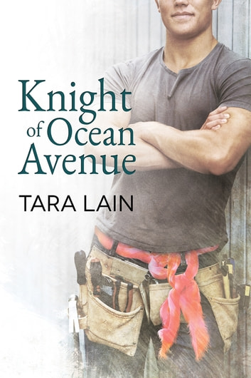 Knight of Ocean Avenue ebook by Tara Lain