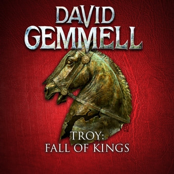 Troy: Fall of Kings audiobook by David Gemmell