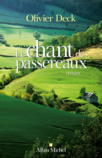 Le Chant des passereaux ebook by Olivier Deck