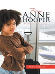 BEING ANNE HOOPER - Moving to Jamaica ebook by Anne Palmer