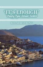 It's Enough ebook by Ros Armstrong
