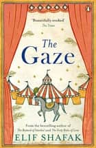 The Gaze ebook by Elif Shafak