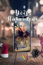 Noël hasardeux ebook by Chimâne K. Norsange
