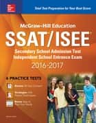 McGraw-Hill Education SSAT/ISEE 2016-2017 ebook by Nicholas Falletta