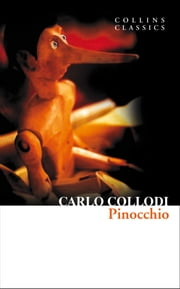 Pinocchio (Collins Classics) ebook by Carlo Collodi
