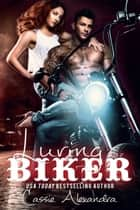 Luring the Biker (The Biker) Book 7 ebook by Cassie Alexandra