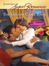 The Groom Came Back ebook by Abby Gaines