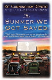 The Summer We Got Saved ebook by Pat Cunningham Devoto