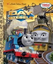 Day of the Diesels (Thomas & Friends) ebook by Golden Books,W. Awdry
