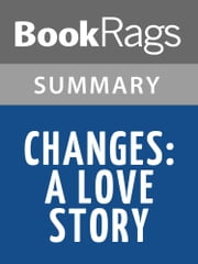 Changes: A Love Story by Ama Ata Aidoo Summary & Study Guide ebook by BookRags