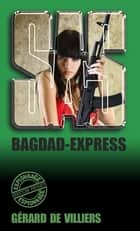 SAS 150 Bagdad-Express ebook by Gérard de Villiers