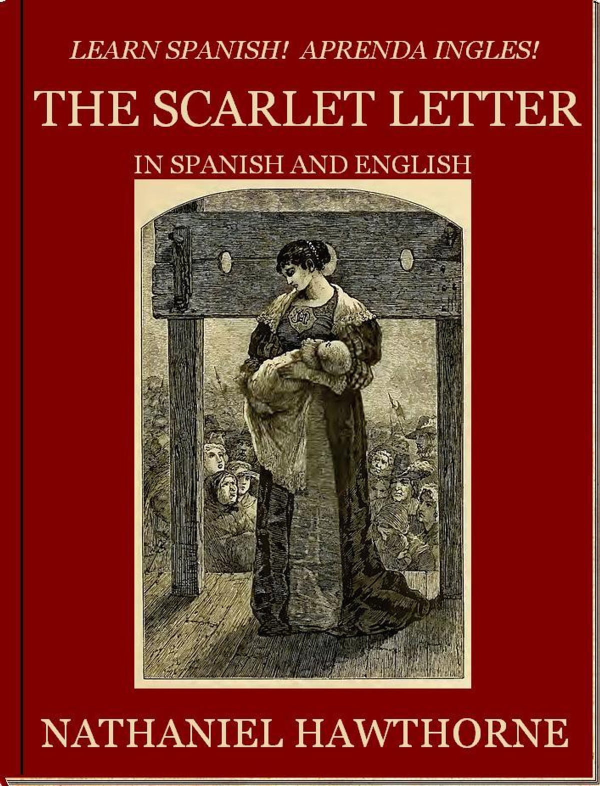 THE SCARLET LETTER In Spanish And English EBook By Nathaniel Hawthorne