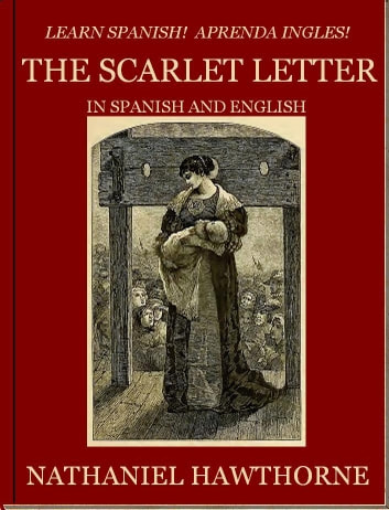 Learn Spanish Aprenda Ingles THE SCARLET LETTER In And English