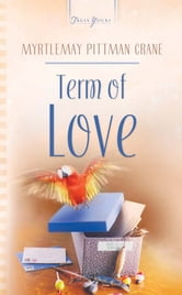 Term Of Love ebook by Myrtlemay Crane