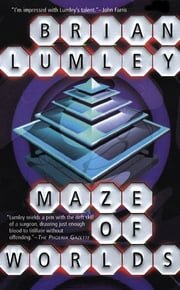 Maze of Worlds ebook by Brian Lumley