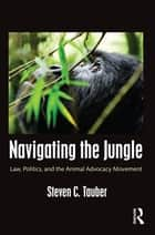 Navigating the Jungle ebook by Steven C. Tauber