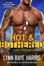 Hot & Bothered ebook by Lynn Raye Harris