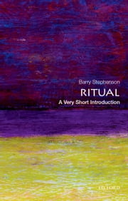 Ritual: A Very Short Introduction ebook by Barry Stephenson