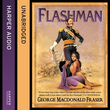 Flashman (The Flashman Papers, Book 1) audiobook by George MacDonald Fraser