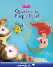 The Little Mermaid: The Quest for the Purple Pearl ebook by Disney Book Group