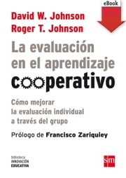 La evaluación en el aprendizaje cooperativo (eBook-ePub) ebook by Kobo.Web.Store.Products.Fields.ContributorFieldViewModel