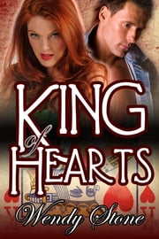 King Of Hearts ebook by Stone, Wendy