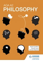 AQA A2 Philosophy ebook by Gerald Jones, Jeremy Hayward, Dan Cardinal