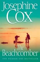 The Beachcomber ebook by Josephine Cox