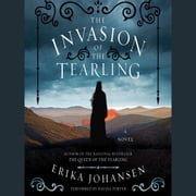 The Invasion of the Tearling - A Novel audiobook by Erika Johansen