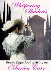 Whispering Shadows ebook by Freda Lightfoot