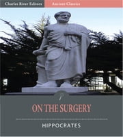 On the Surgery (Illustrated Edition) ebook by Hippocrates