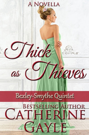Thick as Thieves ebook by Catherine Gayle